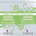 Secrets des Fées Masque Contour des Yeux et Lèvres Peel-Off à Bergerac